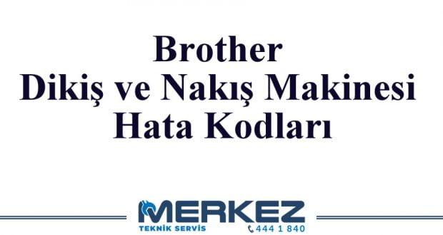 Brother Dikiş ve Nakış Makinesi Hata Kodları