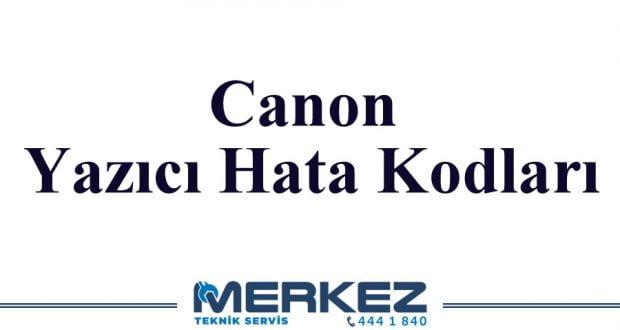 Canon Yazıcı Hata Kodları