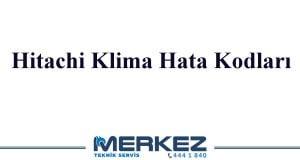 Hitachi Klima Hata Kodları