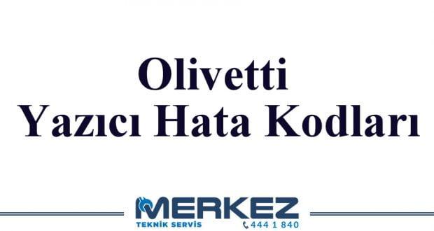 Olivetti Yazıcı Hata Kodları