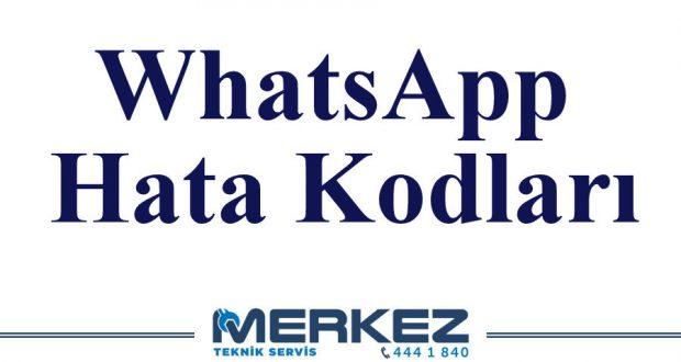 WhatsApp Hata Kodları