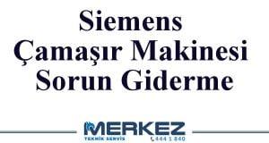 Siemens Çamaşır Makinesi Sorun Giderme