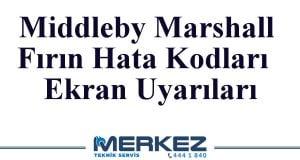 Middleby Marshall Fırın Hata Kodları ve Ekran Uyarıları