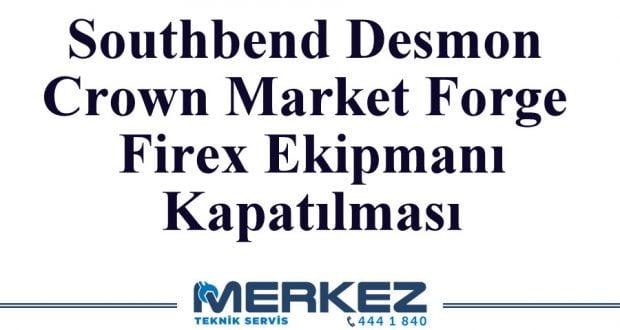 Southbend Desmon Crown Market Forge Firex Ekipmanların Kapatılması